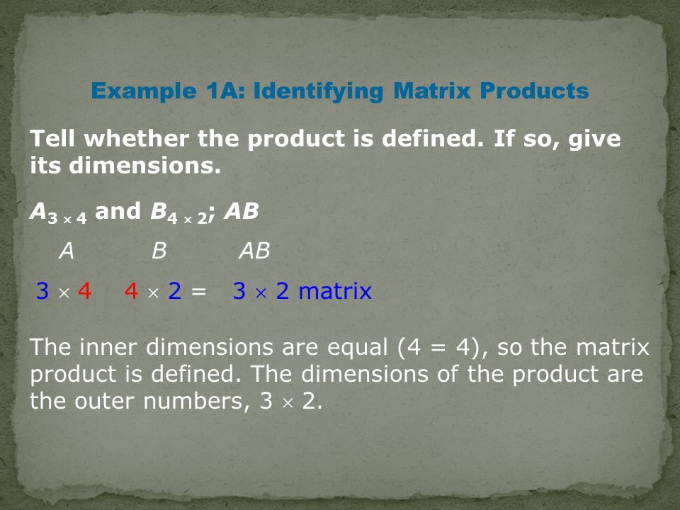 Tell whether the product is defined. If so, give its dimensions.