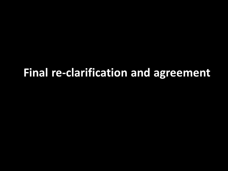Final re-clarification and agreement