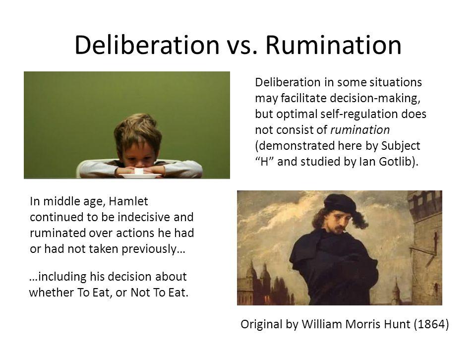 Deliberation vs.