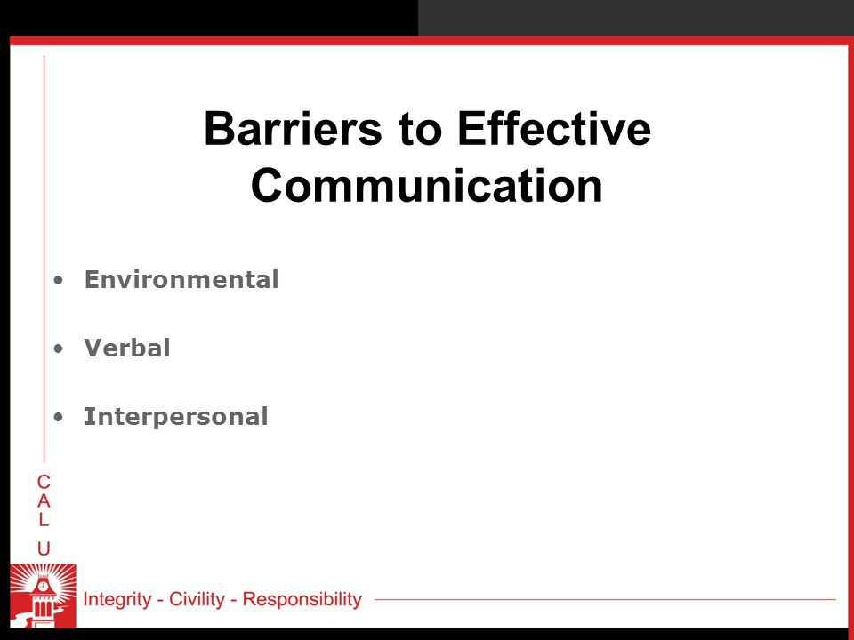 Barriers to Effective Communication Environmental Verbal Interpersonal