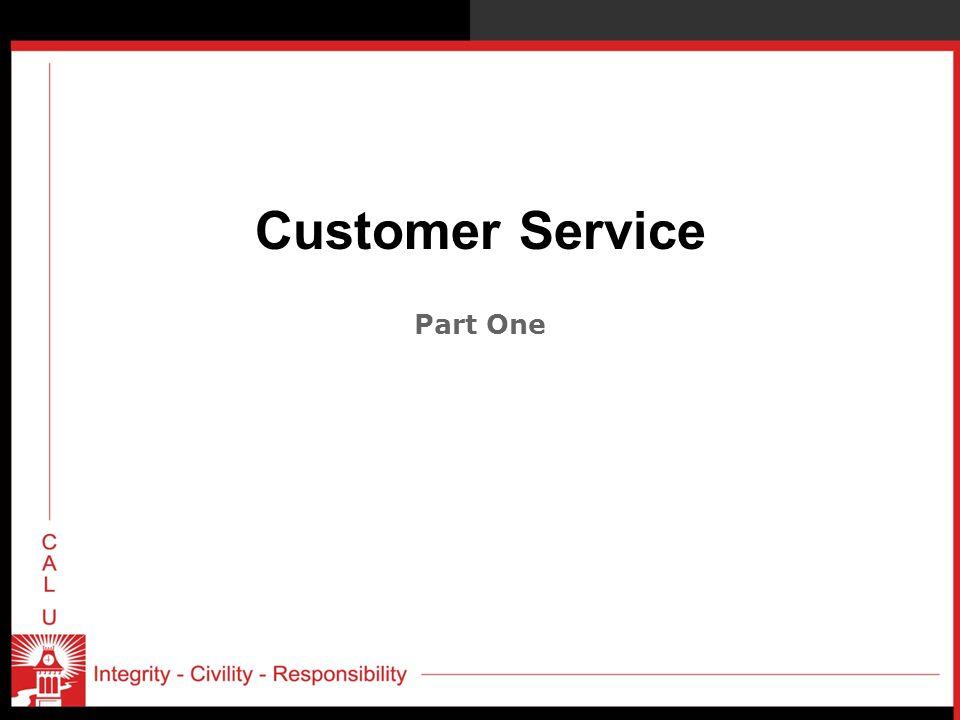 Customer Service Part One