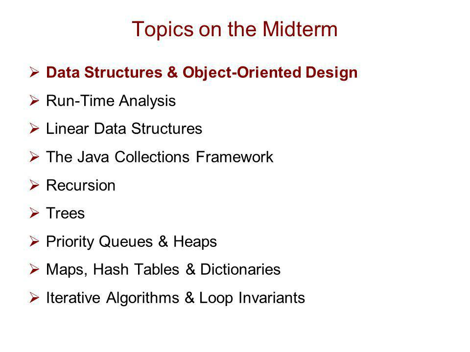 Data Structures & Object-Oriented Design  Definitions  Principles of Object-Oriented Design  Hierarchical Design in Java  Abstract Data Types & Interfaces  Casting  Generics  Pseudo-Code