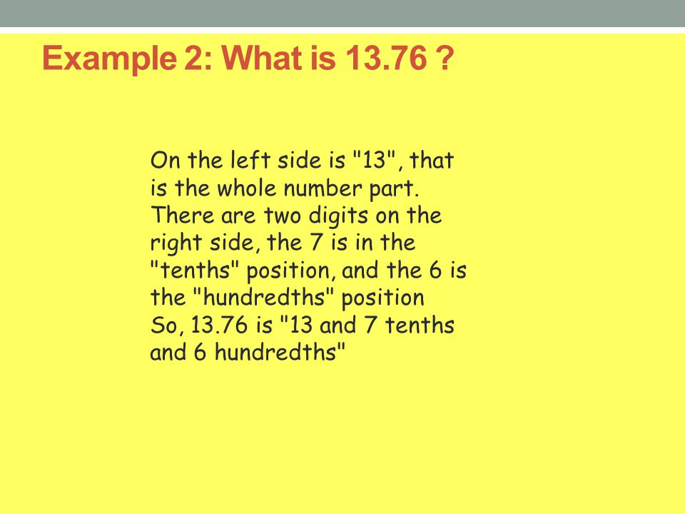 Example 2: What is 13.76 ? On the left side is