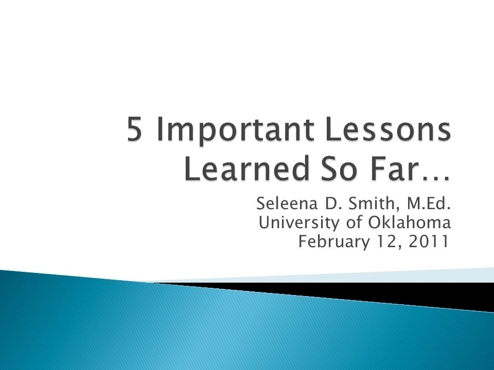 Seleena D. Smith, M.Ed. University of Oklahoma February 12, 2011