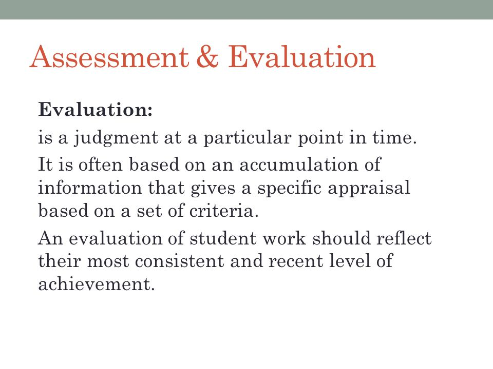 Grading procedures linked to evidence based assessment are there marks for assessments such as a quiz, project, mid term, or unit exam that have a predetermined value you use to calculate the final grade.