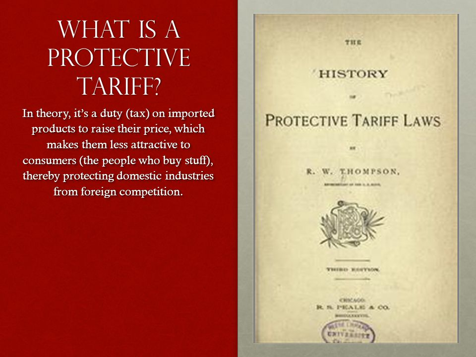 What is a Protective Tariff.