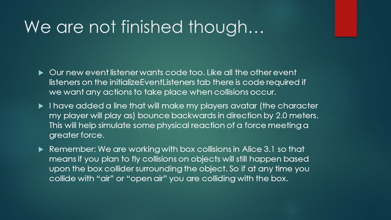 We are not finished though…  Our new event listener wants code too.