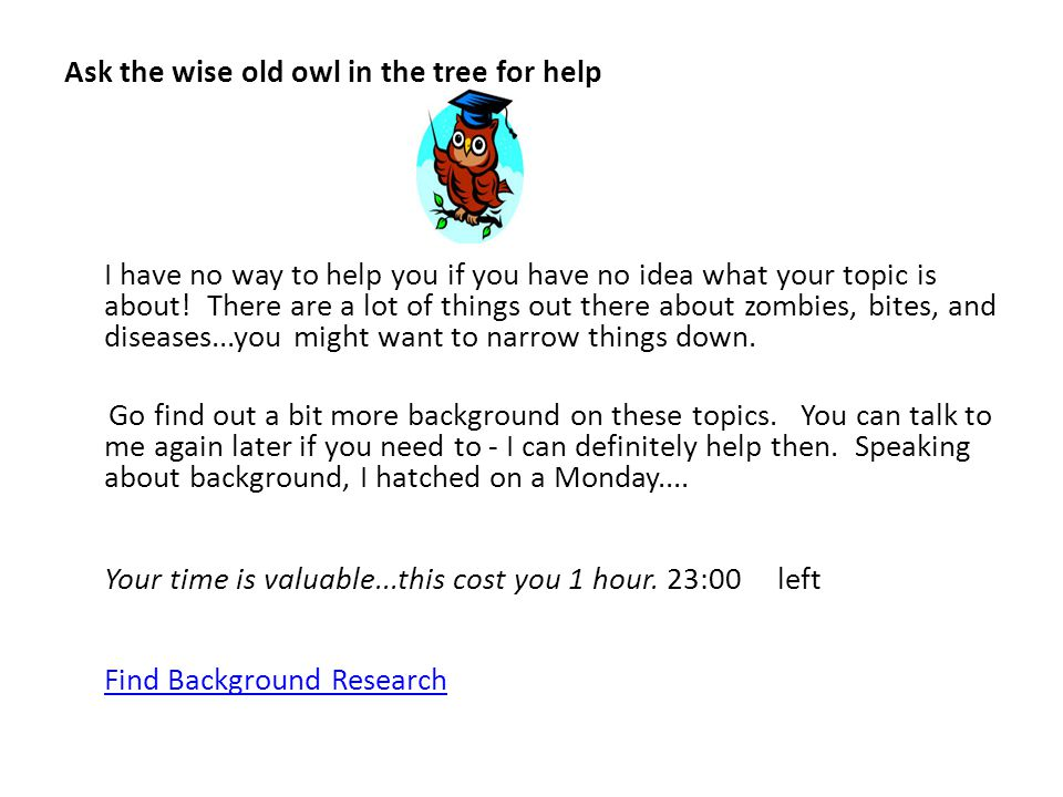 Ask the wise old owl in the tree for help I have no way to help you if you have no idea what your topic is about.