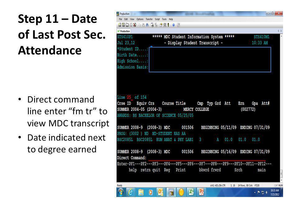 Step 11 – Date of Last Post Sec.