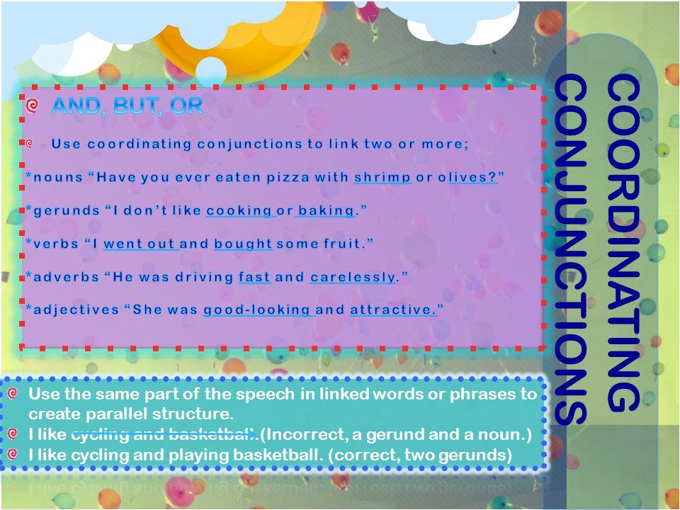 COORDINATINGCONJUNCTIONS