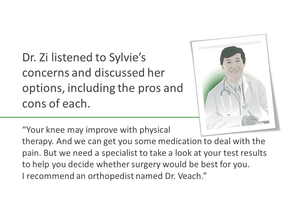 Your knee may improve with physical therapy.