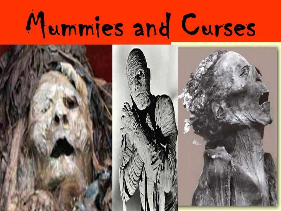Mummies and Curses