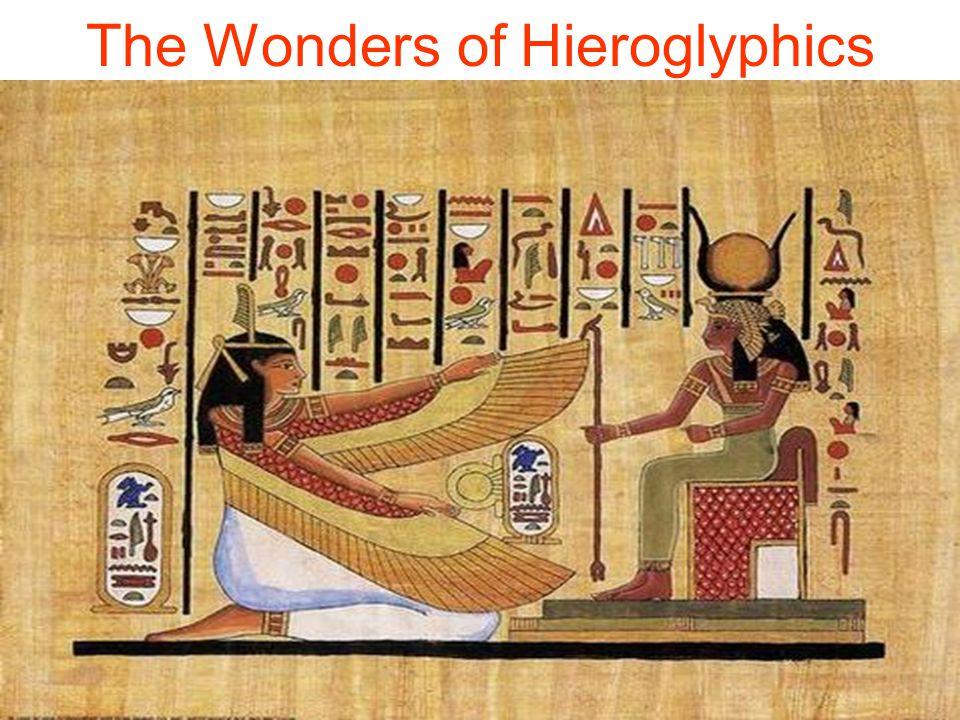 The Wonders of Hieroglyphics