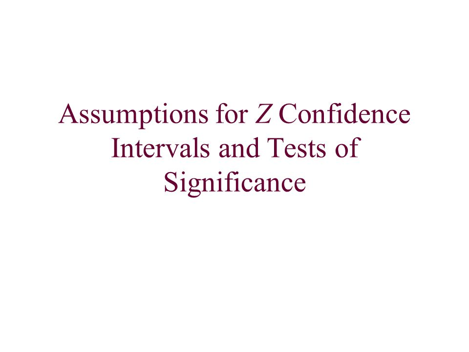 Whenever we make a confidence interval or test of significance we must be certain that we meet theoretical assumptions before we may make the actual interval or test.