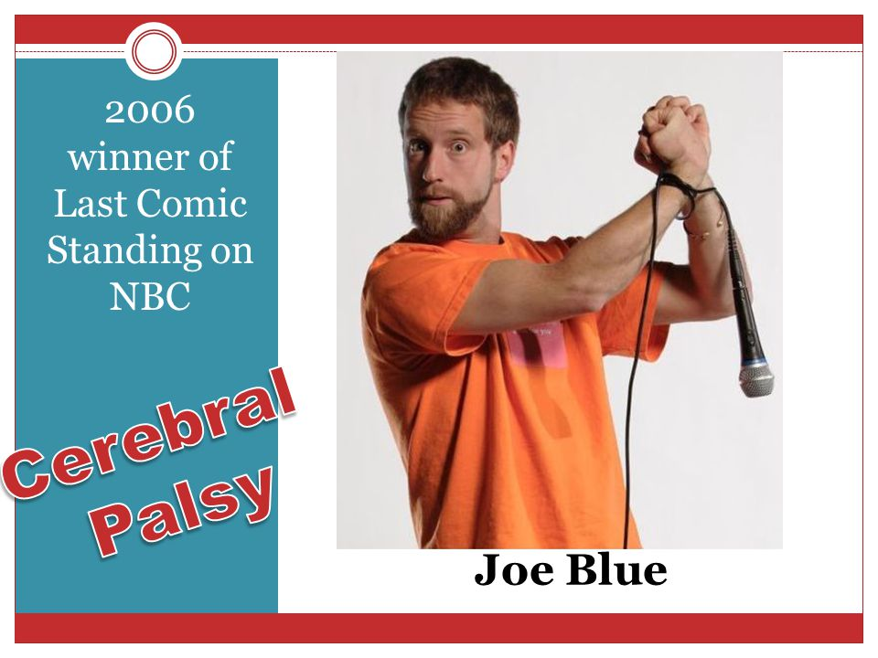 Joe Blue 2006 winner of Last Comic Standing on NBC