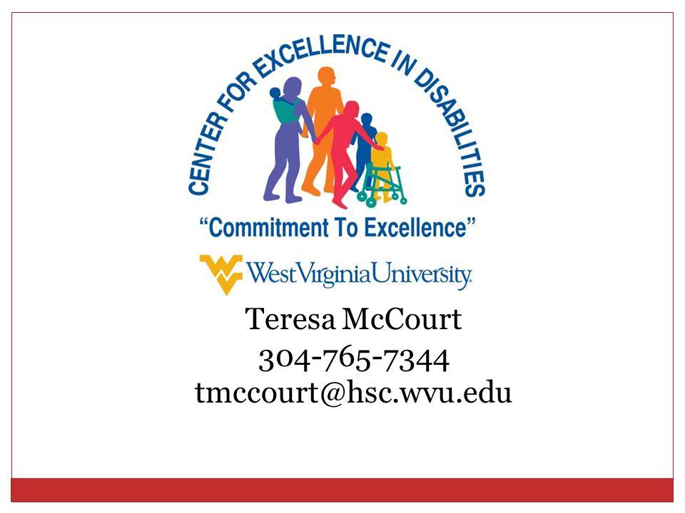 Teresa McCourt 304-765-7344 tmccourt@hsc.wvu.edu