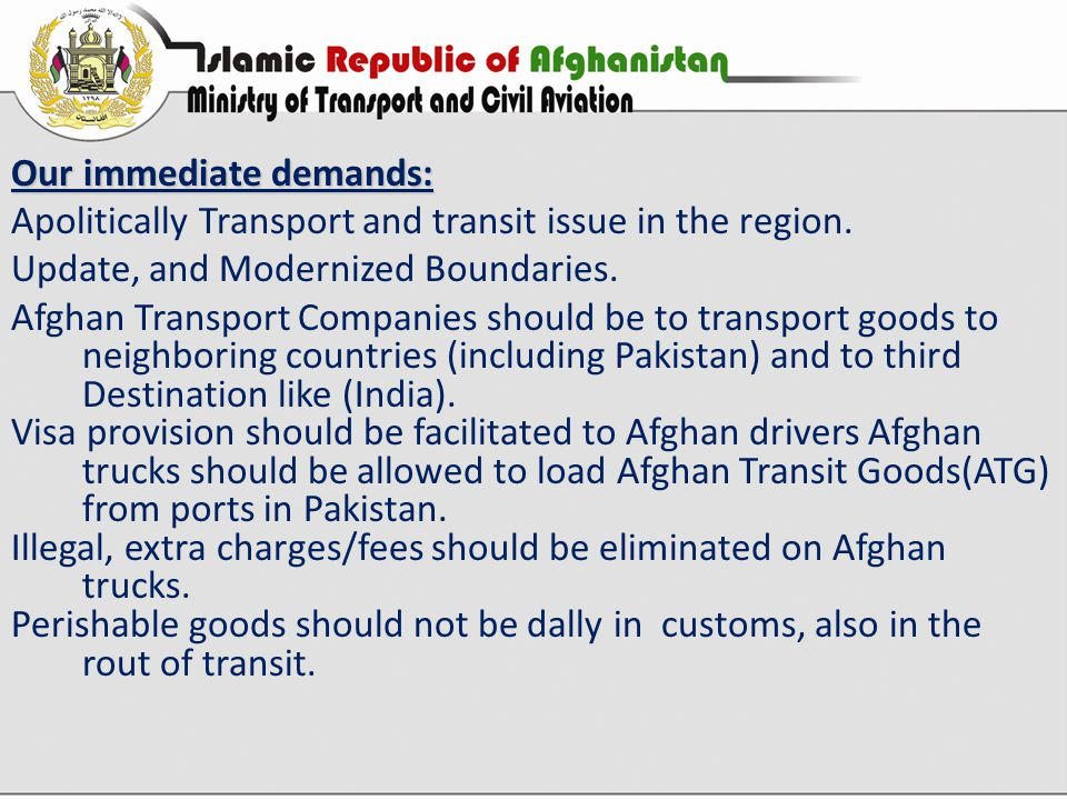 Our immediate demands: Apolitically Transport and transit issue in the region.