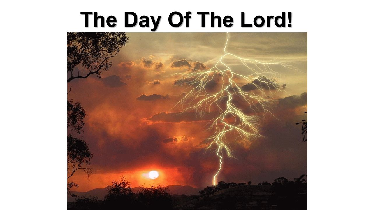 The Day Of The Lord!