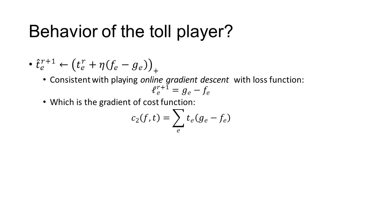 Behavior of the toll player?