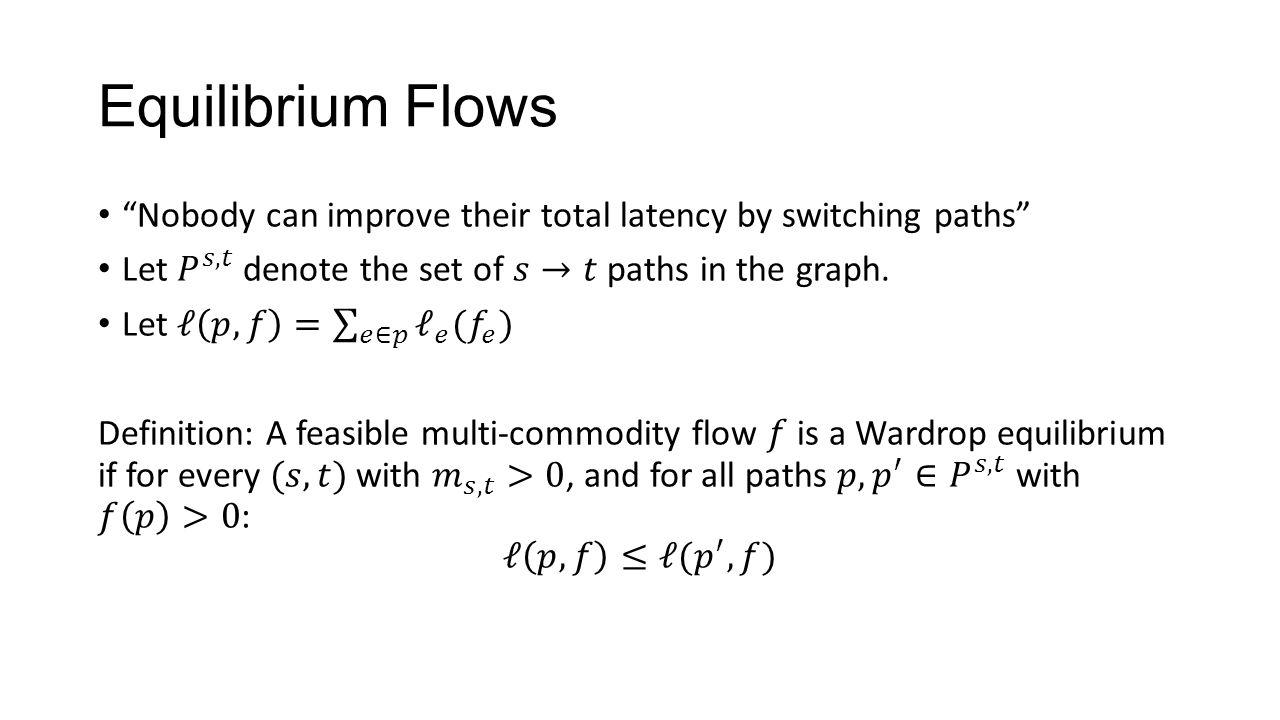 Equilibrium Flows