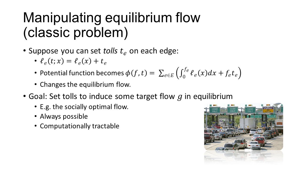 Manipulating equilibrium flow (classic problem)