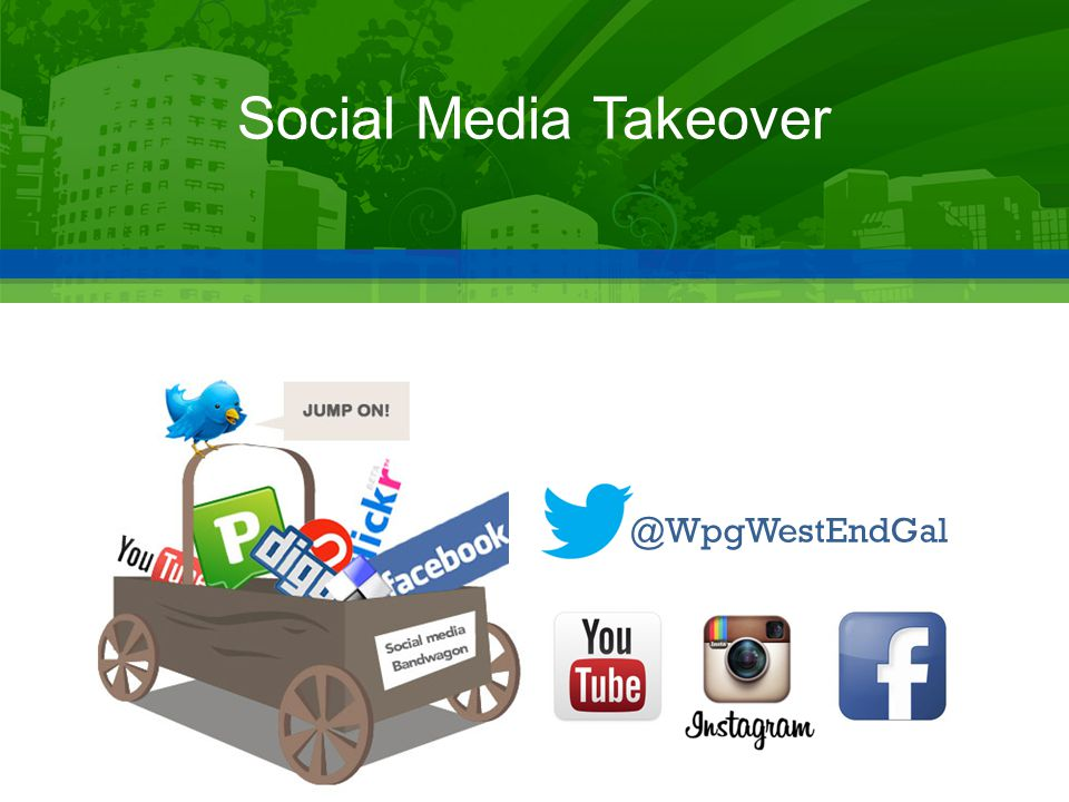 @WpgWestEndGal Social Media Takeover
