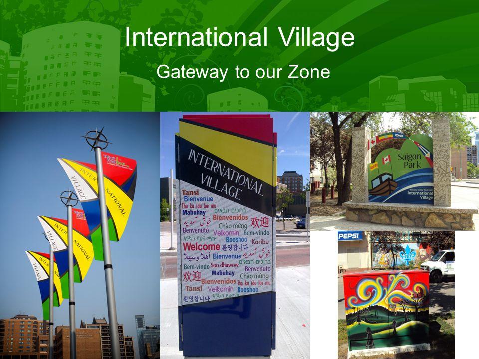 International Village Gateway to our Zone