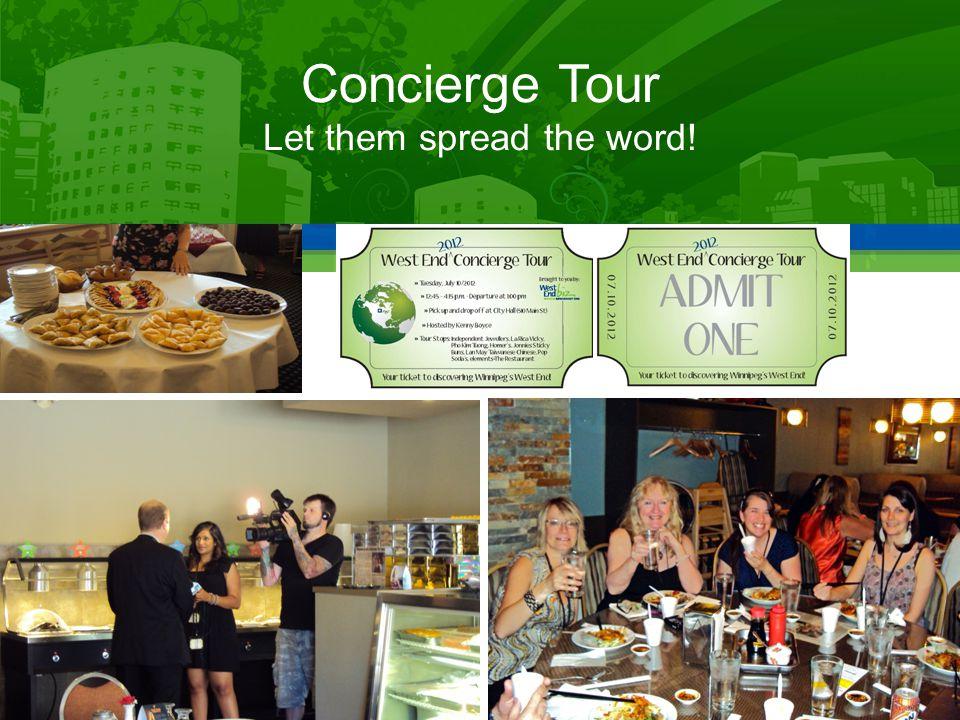 Concierge Tour Let them spread the word!