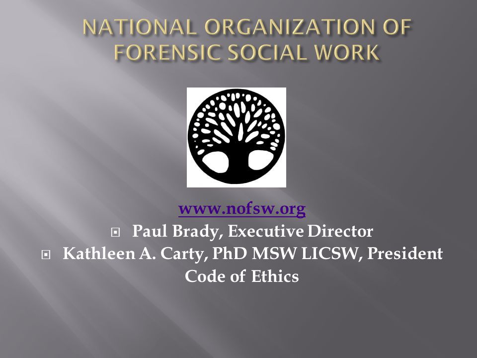  Eliot Sykes BS, MSW Forensic Social Work  Sonya Roundtree-McLain MSW LGSW (MD and DC)  Michael Feer, MA, MS, MSW, LCSW  Kathleen A.