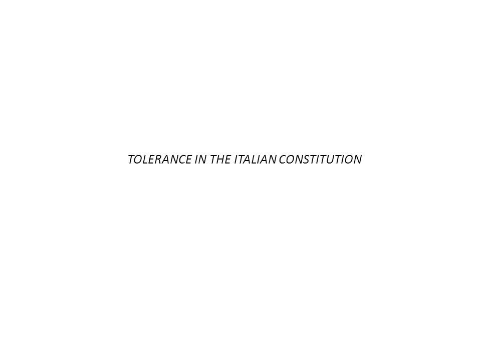 TOLERANCE IN THE ITALIAN CONSTITUTION