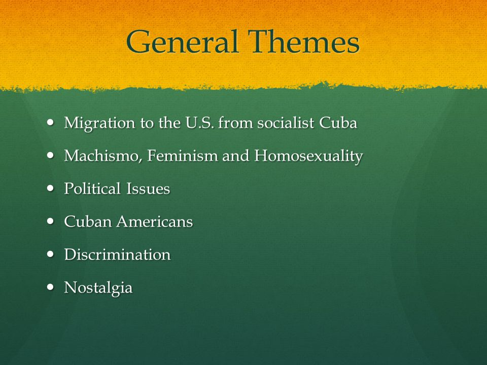 General Themes Migration to the U.S. from socialist Cuba Migration to the U.S.