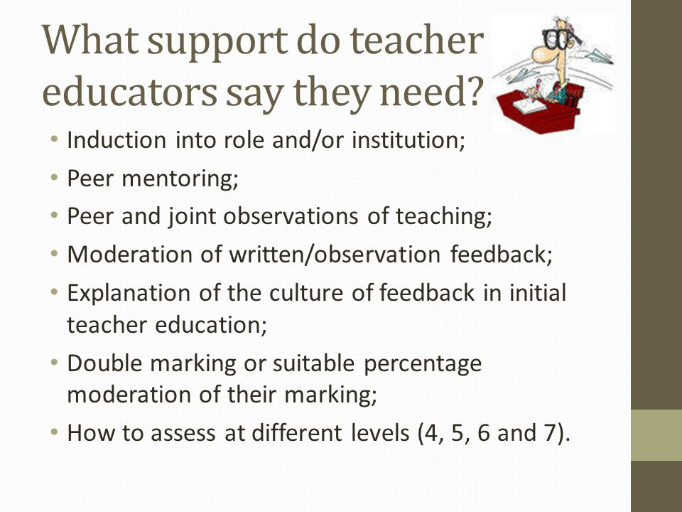 Examples of mentoring by experienced teacher educators Shadowing and team teaching to get a holistic view of the course; How H.E.I.s work (enrolment, assessment, and QA procedures, etc.); Value of belonging to networks e.g.