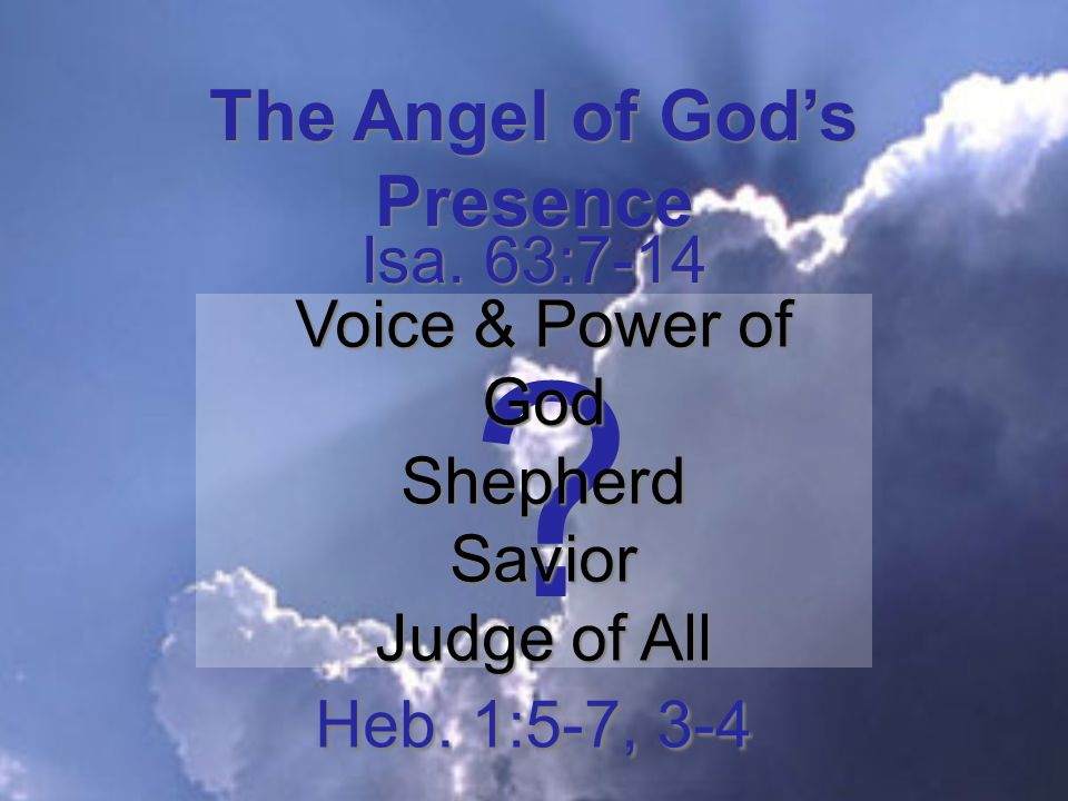 The Angel of God's Presence .