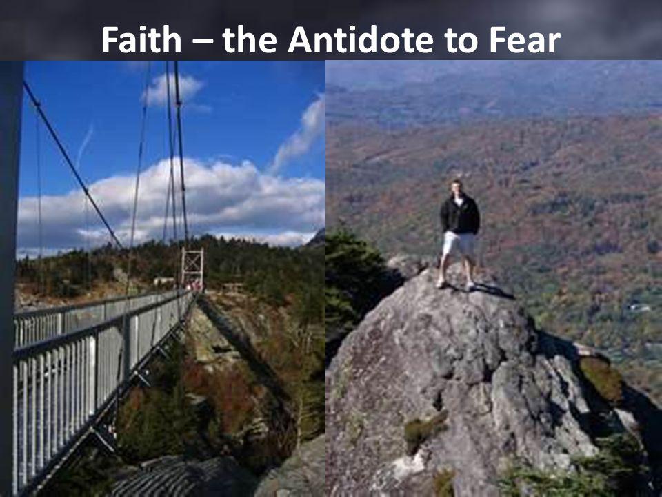 Faith – the Antidote to Fear Grandfather Mountain Boone, North Carolina