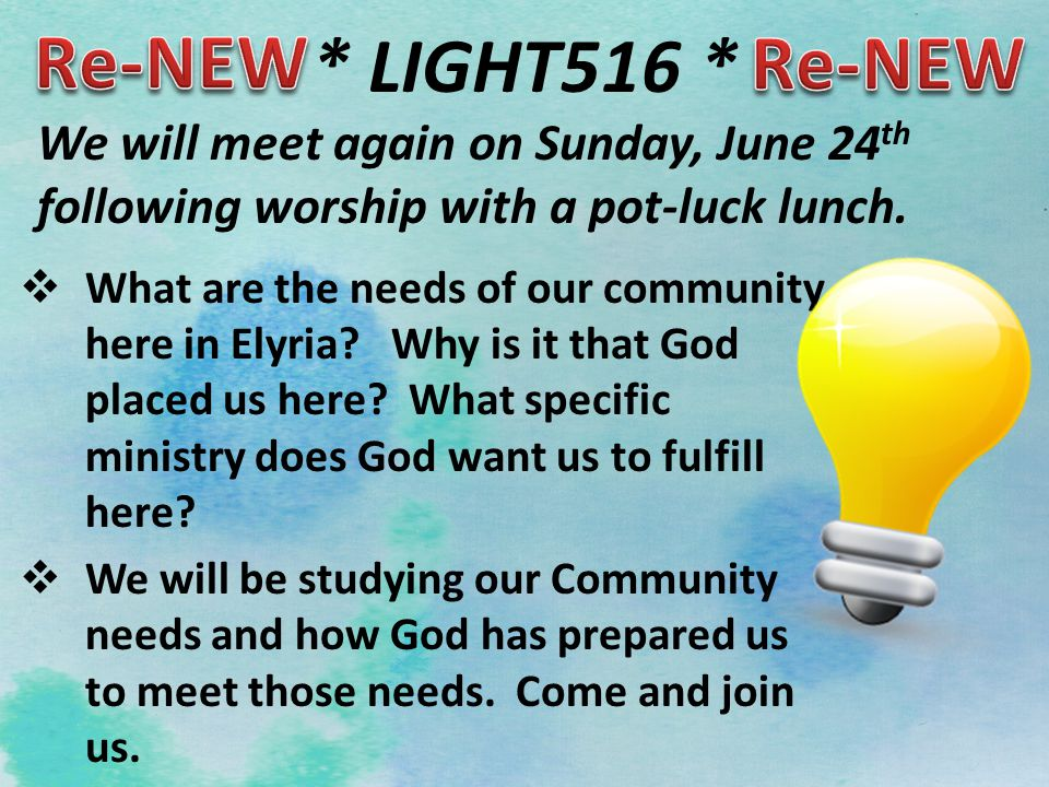 * LIGHT516 *  What are the needs of our community here in Elyria.