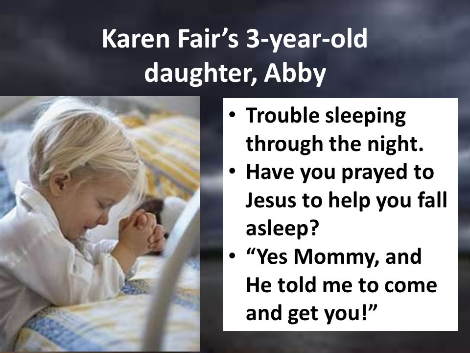 Karen Fair's 3-year-old daughter, Abby Trouble sleeping through the night.