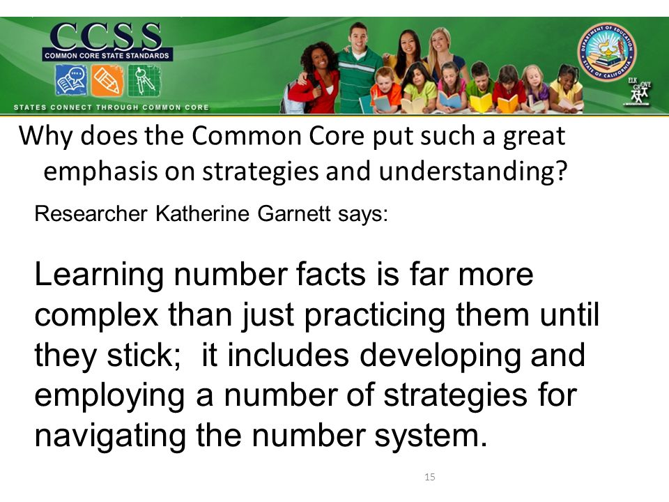 Why does the Common Core put such a great emphasis on strategies and understanding.