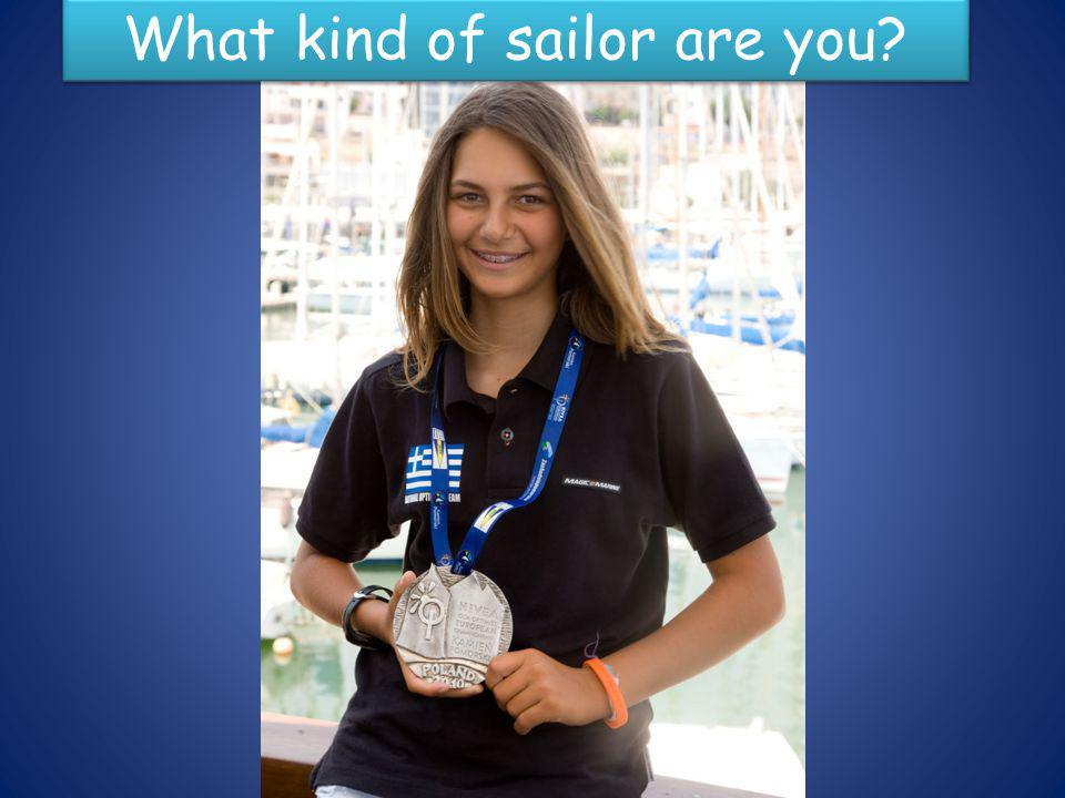 What kind of sailor are you?