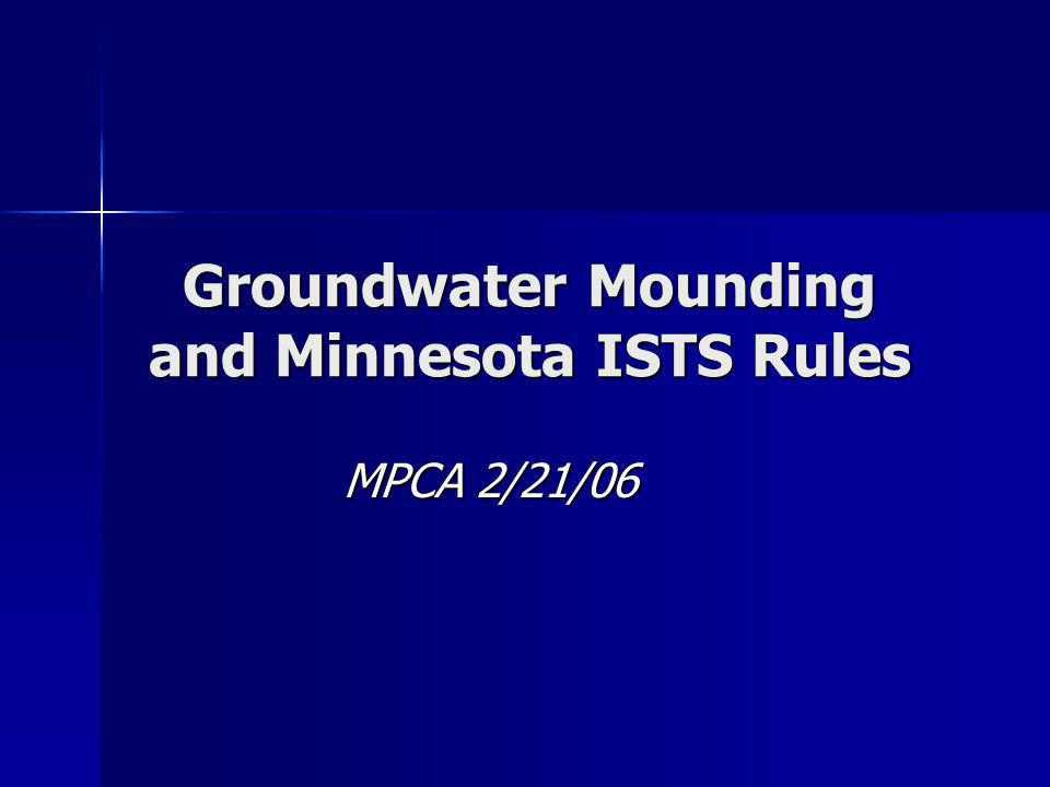 What is GW mounding.Subp. 4. Groundwater mound.