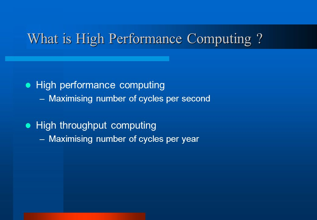 What is High Performance Computing .