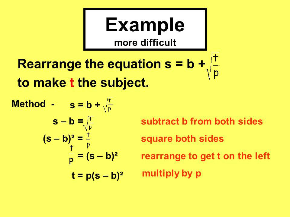4.Rearrange the equation s = b + to make t the subject.