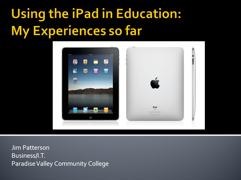 Jim Patterson Business/I.T. Paradise Valley Community College