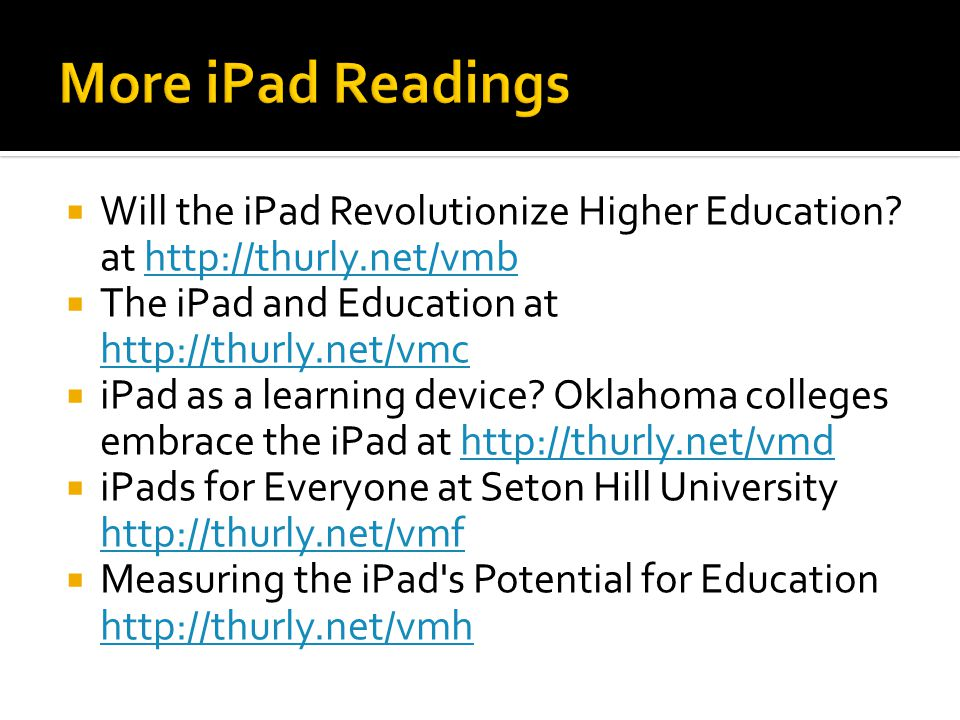  Will the iPad Revolutionize Higher Education.