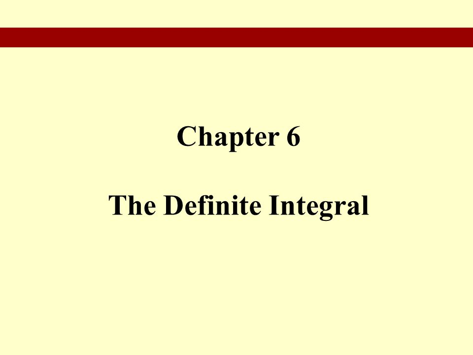 Chapter 6 The Definite Integral