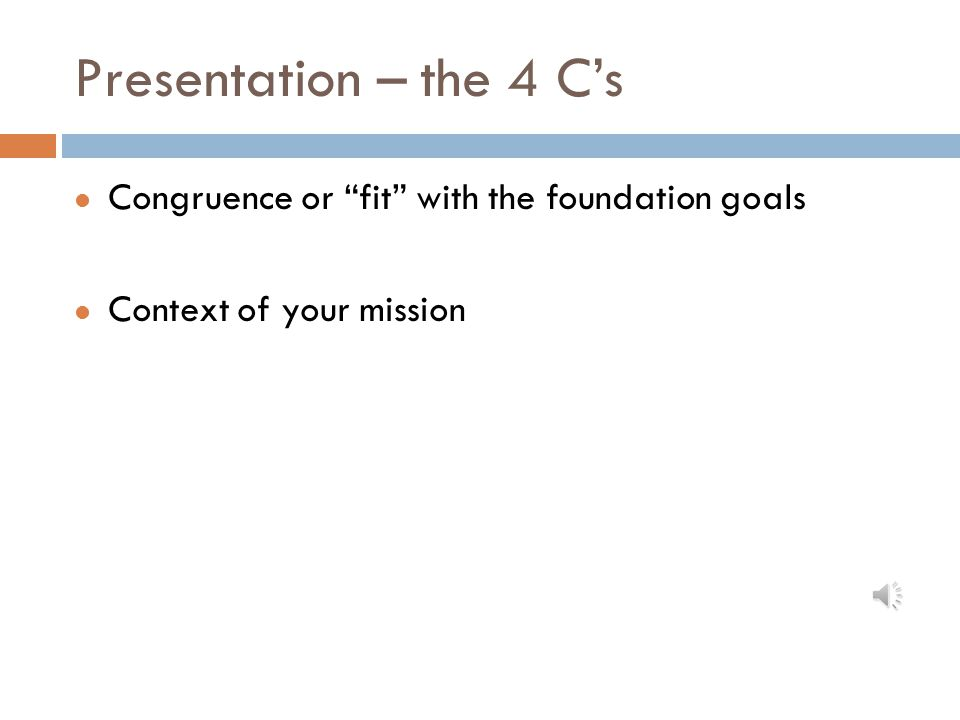 Presentation – the 4 C's Congruence or fit with the foundation goals