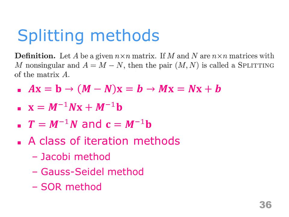 Splitting methods 36