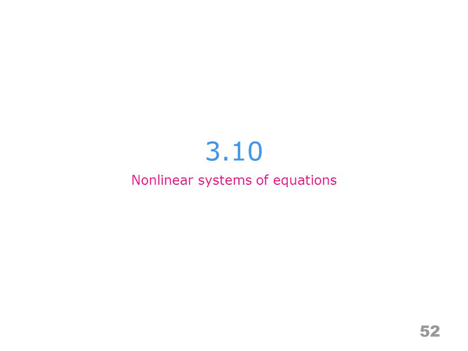 3.10 52 Nonlinear systems of equations