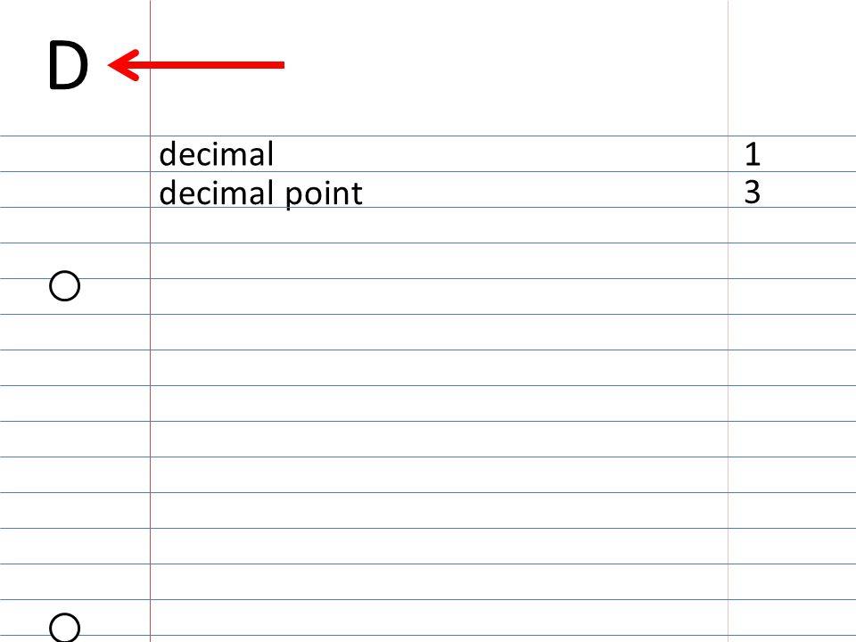 3 decimal point decimal1 D