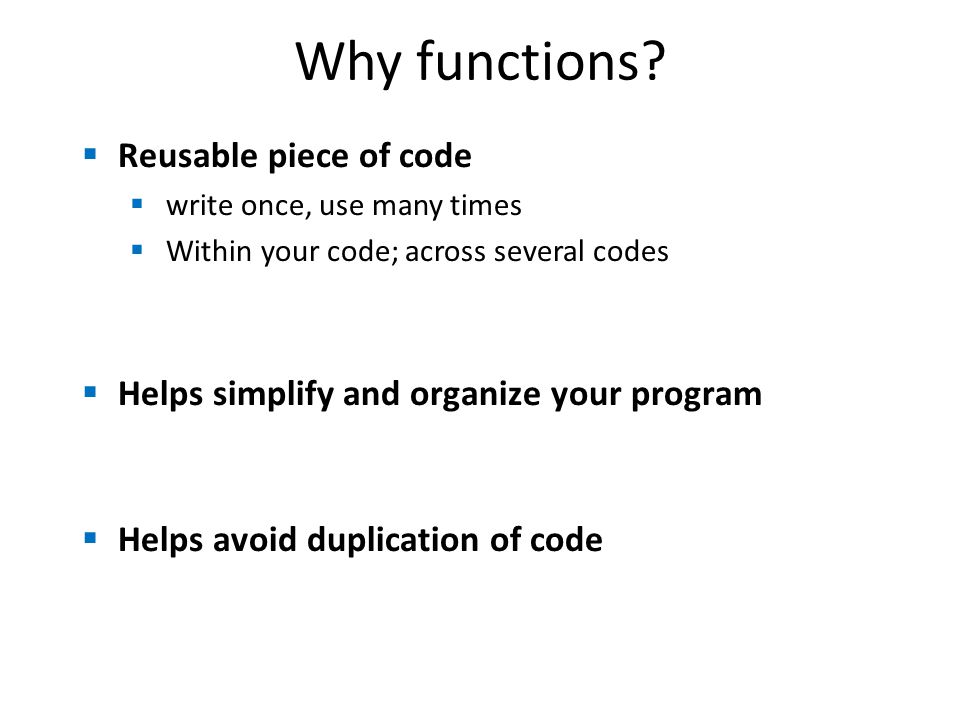 Why functions.