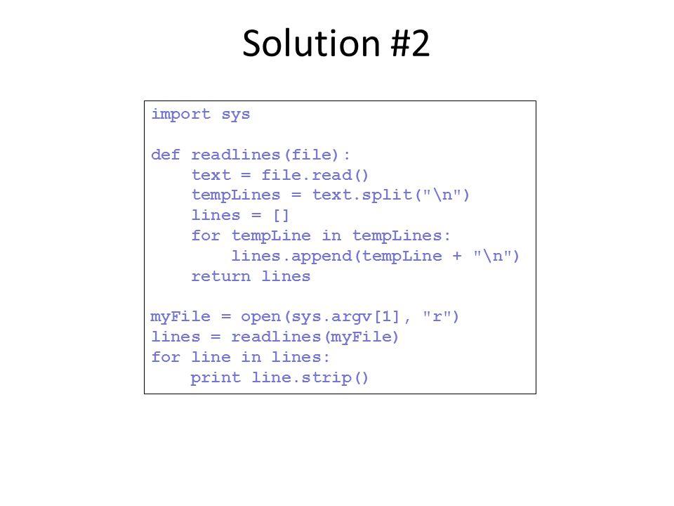 import sys def readlines(file): text = file.read() tempLines = text.split(
